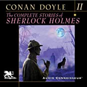 The Complete Stories of Sherlock Holmes, Volume 2 | [Arthur Conan Doyle]
