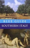 Blue Guide Southern Italy (Blue Guides)