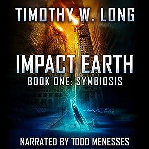 Impact Earth, Book 1 - Timothy W. Long