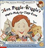 Mrs. Piggle-Wiggle's Won't-Pick-Up-Toys Cure (A Mrs. Piggle-Wiggle Adventure) (0590510436) by Betty MacDonald