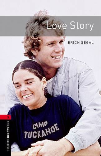 Oxford Bookworms Library: Stage 3: Love Story: 1000 Headwords (Oxford Bookworms ELT)