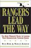 img - for Rangers Lead the Way: The Army Rangers' Guide to Leading Your Organization Through Chaos book / textbook / text book
