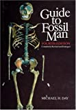 Guide to Fossil Man (0226138895) by Day, Michael H.