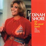 For The Good Times Dinah Shore