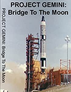 Project Gemini: Bridge To The Moon