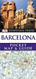 Collectif DK Eyewitness Pocket Map and Guide: Barcelona