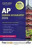 img - for Kaplan AP Human Geography 2016 (Kaplan Test Prep) book / textbook / text book