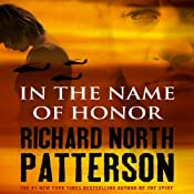 In the Name of Honor | [Richard North Patterson]