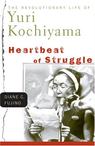 Heartbeat of Struggle: The Revolutionary Life of Yuri...