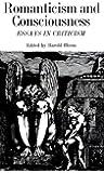 Romanticism and Consciousness: Essays in Criticism