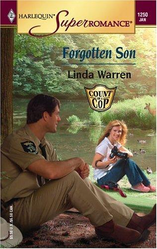Forgotten Son: Count on a Cop (Harlequin Superromance No. 1250), LINDA WARREN