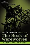 The Book of Werewolves by Sabine Baring-GouldLoren Coleman (Introduction)