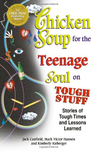 Chicken Soup for the Teenage Soul on Tough Stuff: Stories of Tough Times and Lessons Learned (Chicken Soup for the Soul) (Chicken Loft compare prices)
