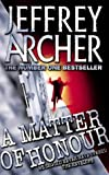 A Matter Of Honour (0006478646) by Jeffrey Archer
