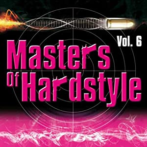 Masters Of Hardstyle Vol. 6