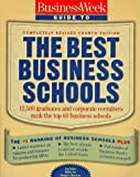 Business Week Guide to the Best Business Schools (4th ed) (0070094225) by Byrne, John A.