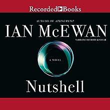 Nutshell Audiobook by Ian McEwan Narrated by Rory Kinnear