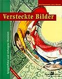 Versteckte Bilder - Spiegeleffekte und verborgene Illusionen - Jack Botermans, Jerry Slocum