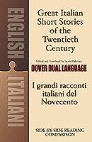 Great Italian Short Stories of the Twentieth Century: A Dual-Language Book (Dover Dual Language Italian)