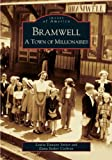 Bramwell:  A  Town  of  Millionaires    (WV)  (Images  of  America) (0738518263) by Louise  Dawson  Stoker