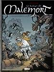 Le Roman de Malemort, tome 1 : Sous l...