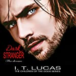 Dark Stranger: The Dream: New and Lengthened 2017 Edition | I.T. Lucas
