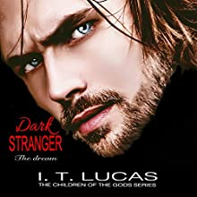 Dark Stranger: The Dream: New and Lengthened 2017 Edition Audiobook by I.T. Lucas Narrated by Charles Lawrence