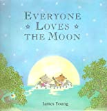 Everyone Loves the Moon