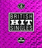 David Roberts (Editor) Guinness World Records: British Hit Singles (16th Edition)