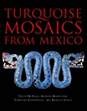 img - for Turquoise Mosaics from Mexico book / textbook / text book