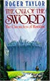 The Call of the Sword (The Chronicles of Hawklan, Book 1)