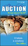 Bachelor Auction - It Takes A Cowboy (0263836320) by Wilkins, Gina