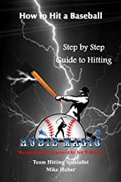 How to Hit a Baseball: Step by Step Guide to Hitting