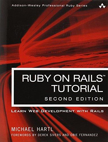 Ruby on Rails Tutorial:Learn Web Development with Rails (Addison-Wesley Professional Ruby)