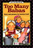 Too Many Babas (I Can Read!) (0064441687) by Croll, Carolyn