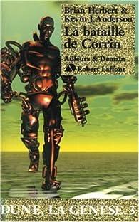 Dune, la genèse, Tome 3 : La Bataille de Corrin par Brian Herbert