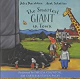 The Smartest Giant in Town by Donaldson, Julia (2004) Audio CD