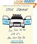 The Job: True Tales from the Life of...