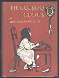The Cuckoo Clock, with Illustrations in Color