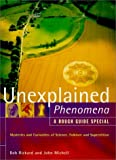 Unexplained Phenomena a Rough Guide Special (1858285895) by Mitchell, John