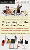 Organizing for the Creative Person