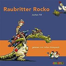 Raubritter Rocko (       ungekürzt) von Jochen Till Gesprochen von: Julian Horeyseck