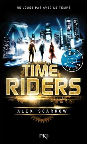 Time Riders, Tome 1 51YYEeC6-QL