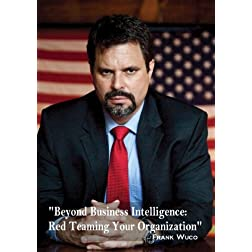 Beyond Business Intelligence: Red Teaming Your Organization