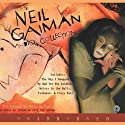 The Neil Gaiman Audio Collection (       UNABRIDGED) by Neil Gaiman Narrated by Neil Gaiman