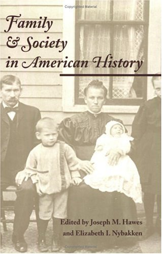 Family and Society in American History