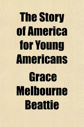 The Story of America for Young Americans