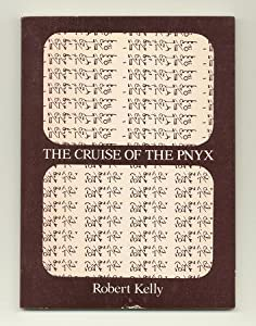 The cruise of the Pnyx Robert Kelly