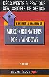 echange, troc C. (Claude) Terrier - Les micro-ordinateurs sous DOS et Windows