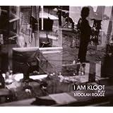 I am Kloot Play Moolah Rouge